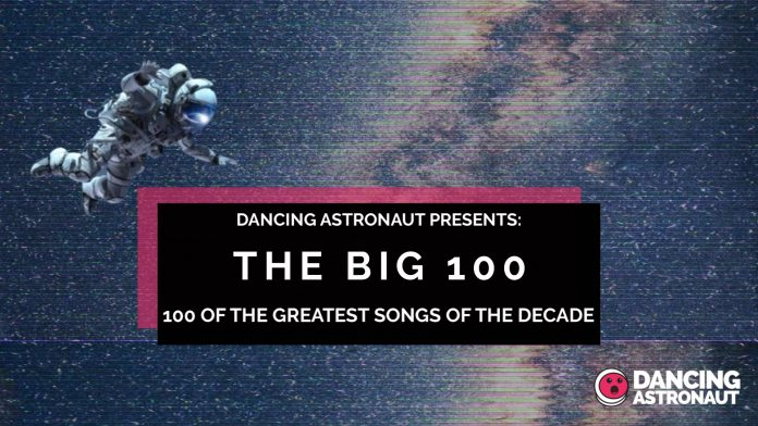 Dancing Astronaut's High 100 Songs of the Decade